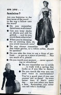 """""""Are you feminine?"""" article from the Haha I think I've got some work to do! :P Don't think I'd be quite ladylike enough! Vintage Modern, Look Vintage, Vintage Beauty, Vintage Fashion, Vintage Advertisements, Vintage Ads, Vintage Wife, Graphics Vintage, Vintage Posters"""