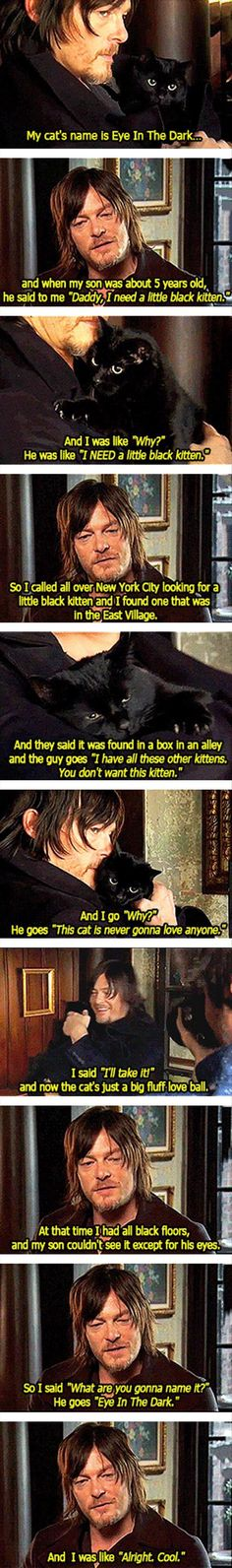 I think this is a really sweet story, and coming from freaking DARYL DIXON makes it even sweater