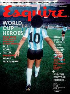 "MediaSlut's ""World Cup magazine covers starting to trend"", 9 May Esquire UK, June 2014 — Diego Maradona. Sports Magazine Covers, Fashion Magazine Cover, Magazine Cover Design, Esquire Uk, Gq, Newspaper Cover, Last Game, World Football, Media Design"