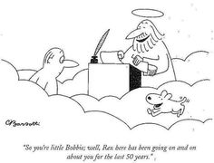 """Heaven is where you meet all the dogs you ever loved"""