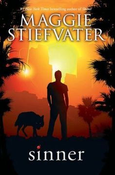 Sinner by Maggie Steifvater. IT'S REAL. July 1st 2014. I am waiting to buy you. The wolves of mercy falls is amazing I need this book now!!!!!!