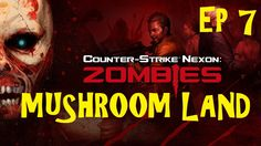 Counter-Strike Nexon Zombies Team Death Match Game Play! MUSHROOM LAND T...