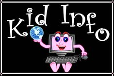 KID INFO saves YOU valuable time by providing for FREE - in ONE website directory - the BEST Preschool and K-12 educational websites, videos, and powerpoints. Make KID INFO your first stop for Homework Help, Teacher Lesson Plan Resources, Parenting Tips, and Challenging Educational Game Websites!