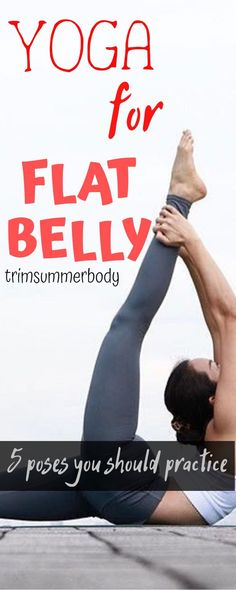 yoga for flat belly - 5 poses that will get you flat abs and better curves. Yoga for flat belly Quick Weight Loss Tips, Weight Loss Blogs, Yoga For Weight Loss, Losing Weight Tips, How To Lose Weight Fast, Lose Fat, Reduce Weight, Weight Gain, Lose Tummy Fat