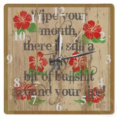 Wipe Your Mouth... Wall Clock