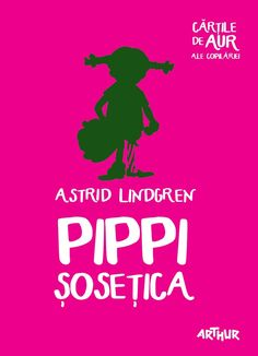 Pippi Sosetica - Astrid Lindgren -  - O carte care a schimbat literatura pentru copii propunand un personaj excentric, cu o inima mare si un umor fabulos. Cu p