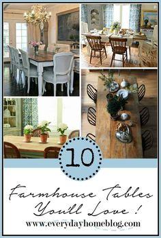 10 Farmhouse Tables You Will Love   The Everyday Home   www.everydayhomeblog.com