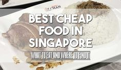 Singapore Food on a Budget – What to try and where to go! « Worldschooling Central