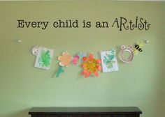 Every Child is an Artist vinyl wall decal by BearHouseVinyl on Etsy https://www.etsy.com/listing/461552594/every-child-is-an-artist-vinyl-wall