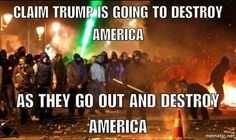 """It is NEVER the conservatives who are out in the streets looting, destroying and burning businesses, injuring other people,  desecrating our beloved American flag, nor using the foulest of language....NO, but it is the liberal (radical, socialist thugs and their paid protesters) who are out when ever something doesn't go their way. Take note: when the American """"deplorable"""" citizens stand shoulder to shoulder and lock arm saying """"WE HAVE HAD ENOUGH....WE WANT OUR COUNTRY BACK"""" you will…"""