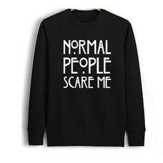 Normal people scare me sweatshirt women tumblr shirt unisex alien... ($33) ❤ liked on Polyvore featuring tops, hoodies, sweatshirts, graphic design shirts, sweat tops, graphic sweatshirts, sweatshirt hoodies and graphic tops