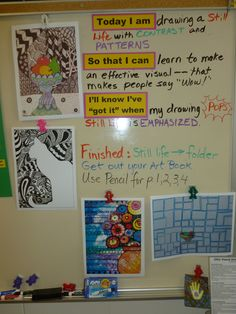 Ms Maggie Mo's white board for still life with pattern & contrast 4th grade lesson: expectations, goals. My principals were thrilled by this.