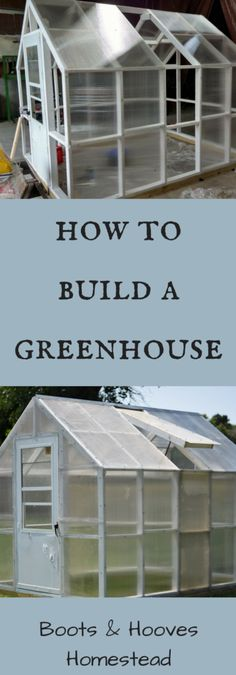 How to Build a Greenhouse (free plans!) How to Build a Greenhouse - Boots & Hooves Homestead Build A Greenhouse, Greenhouse Gardening, Hydroponic Gardening, Organic Gardening, Greenhouse Ideas, Winter Greenhouse, Greenhouse Wedding, Cheap Greenhouse, Indoor Greenhouse