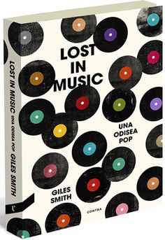 Lost in music: una odisea pop / Gilles Smith