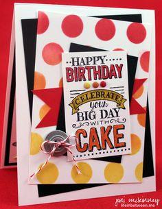 SUO 114 Dots Big Day Stampin Up SU Birthday Card