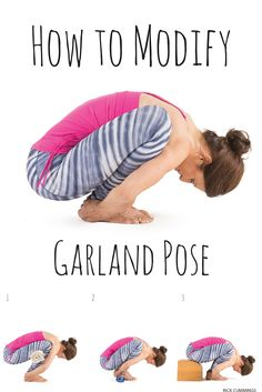 Modify Malasana (Garland Pose) if needed to find safe alignment for your body.