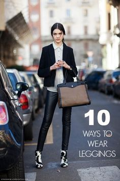 Essentailly, 10 Ways to Wear Leggings without looking like you are either 14 or a slut.