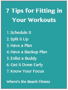 Life Happens. 7 Tips for Fitting in Your Workouts via Where's the Beach Fitness
