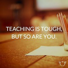 You have the most important job on the planet. It may be tough, but so are you. We hope you had a great week. #TeacherLove #TeachersPayTeachers