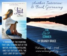 The Last Summer, an Interview with author Brandy Bruce