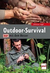 Survival nur mit dem Messer
