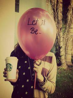 """""""Let it be."""" - Paul McCartney #starbucks"""