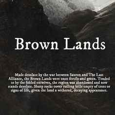 Brown Lands #tolkien