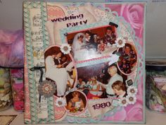 wedding party - Scrapbook.com