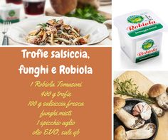 Trofie salsiccia, funghi e robiola #tomasoni
