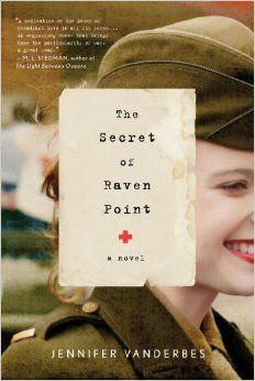 The Secret of Raven Point: A Novel: Jennifer Vanderbes: