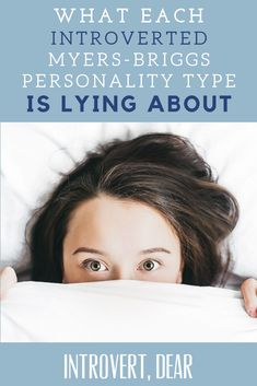 No matter how honest they are, each introverted type has at least one secret they're hiding — either from themselves or others. Here's a peek inside of each introverted Myers-Briggs personality type and what they are lying about. Intp Personality Type, Myers Briggs Personality Types, Introvert Problems, Myers Briggs Personalities, Mbti, Infp, Educational Leadership, Educational Technology, At Least