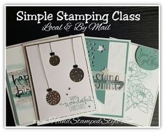 Hand Stamped Style shows you how to create 8 simple stamped cards in this class series, attend the local San Antonio TX class or get the class BY MAIL and make them at home.