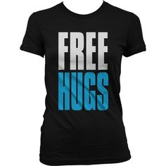 Emo Free Hugs Juniors T-Shirt, Big And Bold Funny Statements Juniors... ❤ liked on Polyvore