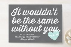 """""""Without You"""" - Whimsical & Funny, Bold typographic Save The Date Cards in Peach by Olive and Violet."""