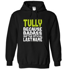(BadAss) TULLY