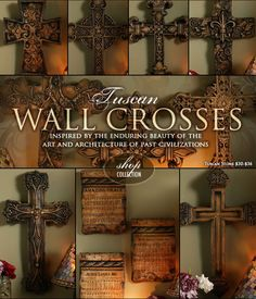 Wall Crosses: Tuscan Style... More than just crosses!  Love the individual letters and songs!