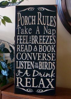 Porch+Rules+Wooden+Primitive+Sign+by+kshopa+on+Etsy,+$75.00