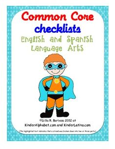 These are free Common Core checklists for Kindergarten Language Arts.I have included the English and Spanish standards all in one file.You ...