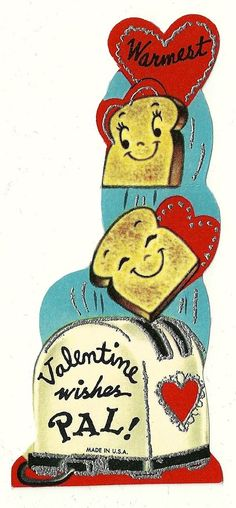 This description - Ha! > ANTHROPOMORPHIC TOAST POPS OUT OF TOASTER WITH WISHES / VINTAGE UNUSED VALENTINE