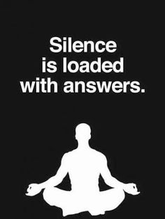 Silence is loaded with answers.