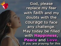 Beautiful Pomes, Faith Quotes, Peace And Love, Pray, Challenges, God, Face, Happy, Inspiration