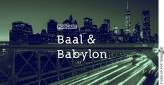 Baal and Babylon |  The significance of that arch in New York City. Gary Kay shares his view on where our world is headed.  Daily podcast relevant articles on issues pertaining to Christians and more can be found on Stand Up For The Truth.