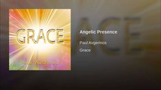 Provided to YouTube by The Orchard Enterprises Angelic Presence · Paul Avgerinos Grace ℗ 2015 Round Sky Music Released on: 2015-08-21 Music Publisher: Round ...