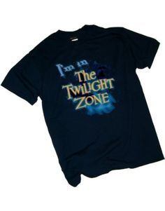 I'm In The Twilight Zone T-Shirt #ad