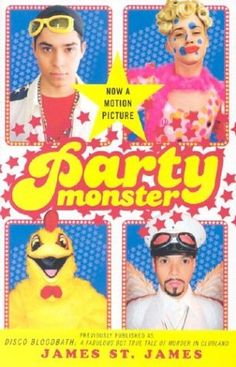 Party Monster ~~ James St. James