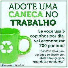 """""""Com pequenos gestos podemos contribuir para a preservação do meio ambiente. Um…"""
