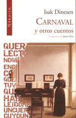 Carnaval y otros cuentos - Isak Dinesen