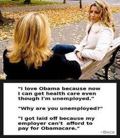 Obamacare.  I can not believe that there are so many stupid people in this world.