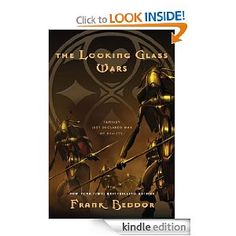 The Looking Glass Wars [Kindle Edition]  Frank Beddor