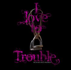 ENGLISH TROUBLE PINK Design - www.HorseLife24Seven.com - Born in the Saddle